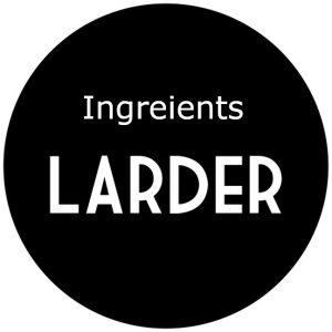Ingredients, Larder